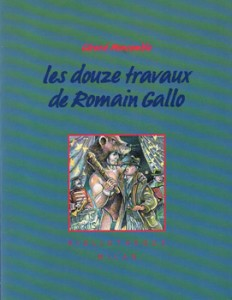 Romain-Gallo-(Les-12-travaux-de-)